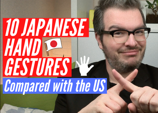 10 Japanese Hand Gestures compared with America